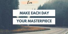 Make each day your masterpiece      #masterpiece #eachday #instagram #instagrammarketing #smallbusiness #fiverr #fiverrgigs #fiverrservices #socialmediamanager