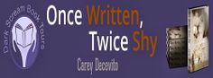 Once Written, Twice Shy by Carey Decevito: Spotlight and Excerpt Spotlight, Writing, Friends, Memes, Books, Livros, Amigos, Boyfriends, Livres