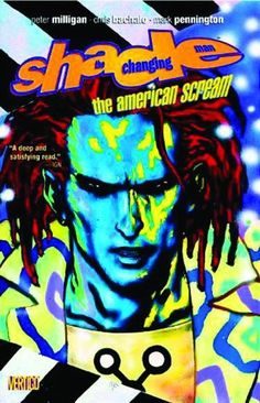 'Shade the Changing Man' by Peter Milligan and Chris Bachalo