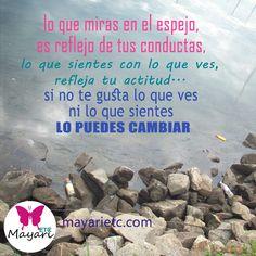 Recuerda que si no te gusta lo que ves y lo que sientes cuando te miras en el espejo, lo puedes cambiar! Te espero en mayarietc.com