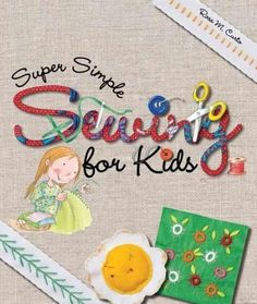 Learning to sew is super simpleaand lots of fun! This book includes tips to get started, types of stitches, basic material suggestions, and projects that include a porcupine greeting card, fridge magn