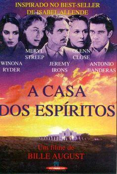 A Casa dos Espíritos (The House of the Spirits)