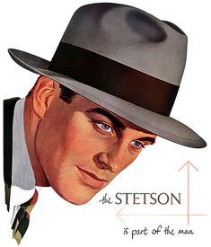 Vintage Stetson Fedora Hat Advertisement I can t seem to find what i m  looking for.I keep finding these ads on them but never the real thing. 5c1d7f3a20da