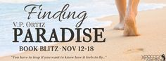 Tome Tender: Finding Paradise by V.P. Ortiz Blitz and #Giveaway