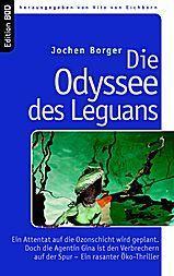 Die Odyssee des Leguans, Jochen Borger