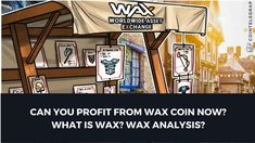 What Is Wax? Wax Analysis & Can you still profit from it? Step by step process to show you how to trade the financial markets and cryptocurrencies.