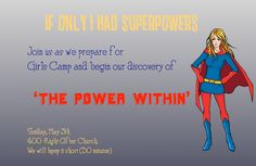 The Power Within (Superhero theme for Girls Camp)