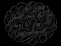 All Impeachments Vector constitution swashes flourishes cartouche vector handlettering lettering Typography, Lettering, Script Type, Flourishes, Constitution, Vector Design, Study, Calligraphy, Christian