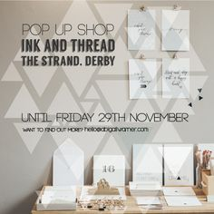 Pop down to my Pop Up Shop upstairs at Ink & Thread, The Strand, Derby 'til 29th November www.abigailwarner.com xo