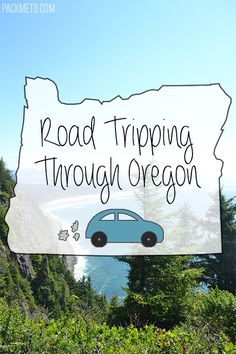 Road Tripping Through Oregon - Travel tips for an 8 Day Itinerary | packmeto.com