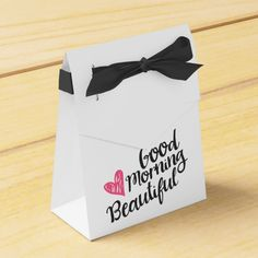 Good Morning Handsome and Beautiful Script Favor Box