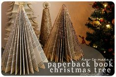 how to make a paperback book christmas tree, book page christmas crafts, christmas crafts with kids