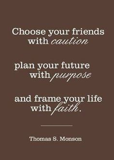 #quotes #friends #life #future #faith #choices #choose