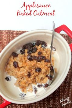 Allergy friendly recipe | Applesauce Baked Oatmeal | egg-free, nut-free, dairy-free and no sugar added Heather |www.realthekitchenandbeyond.com