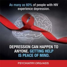 As many as 60% of people with HIV experience #depression. Depression can happen to anyone. Getting help is peace of mind. #mentalhealth