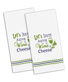 Look what I found on #zulily! 'Wine & Cheese' Flour Sack Towel - Set of Two #zulilyfinds