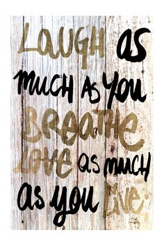 laugh / breathe love