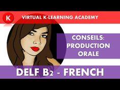 DELF B2: Conseils et exemple de PRODUCTION ORALE - YouTube