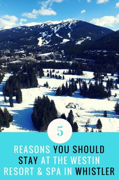 5 Reasons You Should Stay at the Westin Resort & Spa in Whistler - why you should stay at this beautiful Whistler resort (including twice being named the #1 ski resort hotel in North America!). Whistler Canada Ski Resorts | Whistler Skiing Resorts | British Columbia Travel #Whistler #SkiBC #Skiing #skiingholiday #skitrip