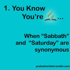 .sabbath synonymous with your being