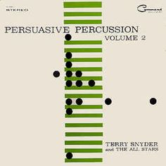 Terry Snyder And The All Stars - Persuasive Percussion Volume 2: buy LP at Discogs