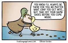 serious crap bonus They can remember something I said maybe to weeks ago, but remembering to take off their shoes, NADA! Motherhood Funny, Quotes About Motherhood, Phd Comics, Funny Comics, Kid Memes, Funny Memes, 9gag Funny, Fowl Language Comics, Laugh Till You Cry