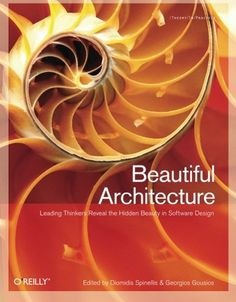 Beautiful Architecture: Leading Thinkers Reveal the Hidde...