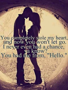 You stoled my heart