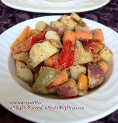 Roasted Vegetables (only 128 calories per one cup serving) - Making Weight Loss a Delicious Journey.