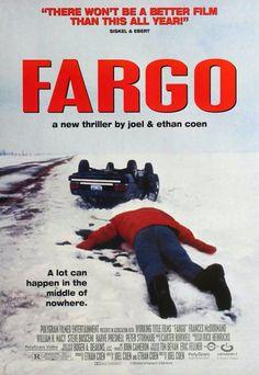 Fargo-such a strange, crazy, cool movie!
