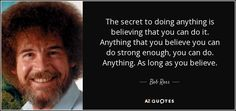 bob ross quotes secret - Google Search