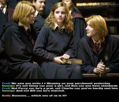 Harry Potter and The Goblet of Fire: Fred Weasley, Hermione Granger, George Weasley. Wrote a heart on your page. not Ron because you have standards. Harry Potter Jokes, Harry Potter Pictures, Harry Potter Fandom, Harry Potter World, Harry Potter Imagines, Weasley Twins, Ron Weasley, Hogwarts, Fangirl
