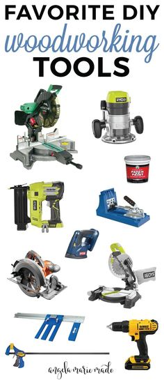 My Favorite DIY Woodworking Tools! Click to see the full list!                                                                                                                                                                                 More