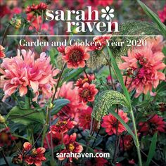 Sarah Raven, Garden And Cookery Calendar 2020 at Calendar Club All Gifts, Gifts For Kids, Gifts For Her, International Holidays, Calendar 2020, Colorful Garden, Colour Schemes, Horticulture, Raven