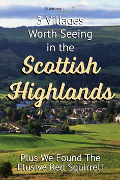 3 Villages Worth Seeing in the Scottish Highlands