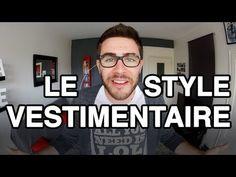 CYPRIEN - Le style vestimentaire - YouTube