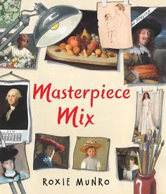 Cover of Roxie Munro's new book about art coming out from Holiday House on August 1, 2017.