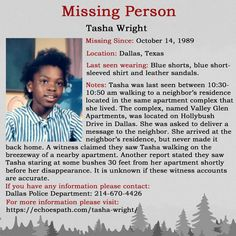 Tasha from her apartment complex in A witness claimed to have seen her staring into some bushes shortly before she went Missing Loved Ones, Missing Persons, Have You Seen, Did You Know, Investigation Discovery, Where Are You Now, Special Interest, Criminology, Cold Case
