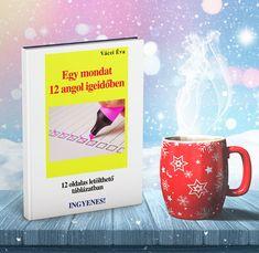 Egy mondat 12 angol igeidőben – Töltsd le most INGYEN! English, Mugs, Tableware, Dinnerware, Tumblers, Tablewares, English Language, Mug, Dishes