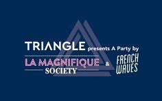 フランスの音楽フェス「マニフィック・ソサイエティ」のキックオフパーティへGO! Triangle, Calm, Party, Parties