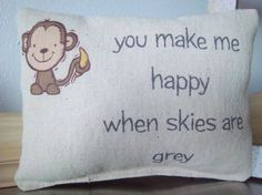 Monkey pillow handmade you make me happy by SweetMeadowDesigns, $18.00