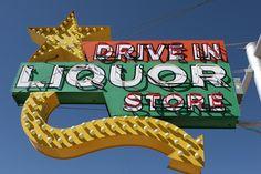 Drive In Liquor Store in Albuquerque, NM ✮ Vintage Sign