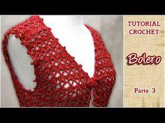 DIY Como tejer un Bolero a CROCHET, PASO A PASO (3 de 3) - YouTube