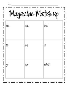 Students look and cut out sight words in magazines and match them up with this recording sheet.  The children love this activity and it is also goo...