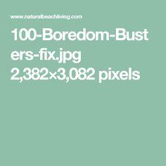 100-Boredom-Busters-fix.jpg 2,382×3,082 pixels