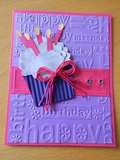 "Neat idea layering frosting and candlesSweet Pink & Purple ""Happy Birthday"" Card.using a Cuttlebug folder. Picture only for inspiration. Bday Cards, Kids Birthday Cards, Handmade Birthday Cards, Greeting Cards Handmade, Cricut Birthday Cards, Birthday Wishes, Cricut Cards, Stampin Up Cards, Embossed Cards"