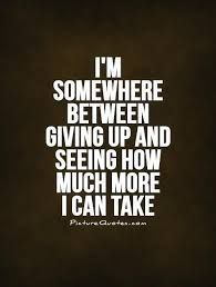 Between work and life sometimes, this is all I can say. But I don't give up... #exhausted #inspirationalquotesforwork