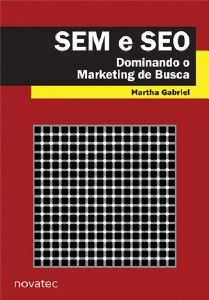 Sem e Seo: Dominando o Marketing de Busca (2012 - Edição 2) - Cia dos Livros