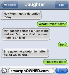 idiot text message | ... idiot' | So... | She gave me a detention after i asked which end