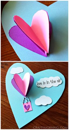 "3D Heart Hot Air Balloon Valentine Craft/ Card for Kids to Make! ""Love is in the air"" 